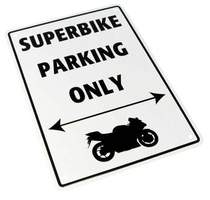 Parkovací cedule Superbike parking only